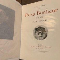 Libri antichi: ROSA BONHEUR SA VIE SON OEUVRE - ANNA KLUMPKE - 1908 - CON DEDICATORIA DE LA AUTORA. Lote 264184236