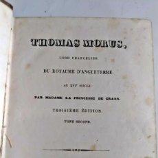 Libri antichi: AÑO 1834: TOMÁS MORO.. Lote 264749269