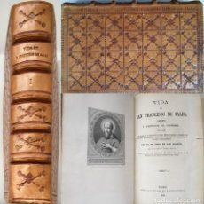 Libros antiguos: LA VIDA SAN FRANCISCO DE SALES MADRID 1876 COLECCIÓN CONDESA DEL VALLE ENCUADERNACIÓN EN PIEL. Lote 264805454