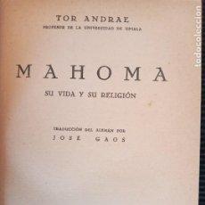 Libros antiguos: MAHOMA. TOR ANDRAE. REVISTA DE OCCIDENTE 1933.. Lote 265947813