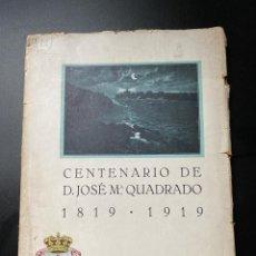 Libros antiguos: CENTENARIO DE D. JOSE Mª CUADRADO 1819-1919. CIUDADELA DE MENORCA. VER FOTOS. Lote 268034594