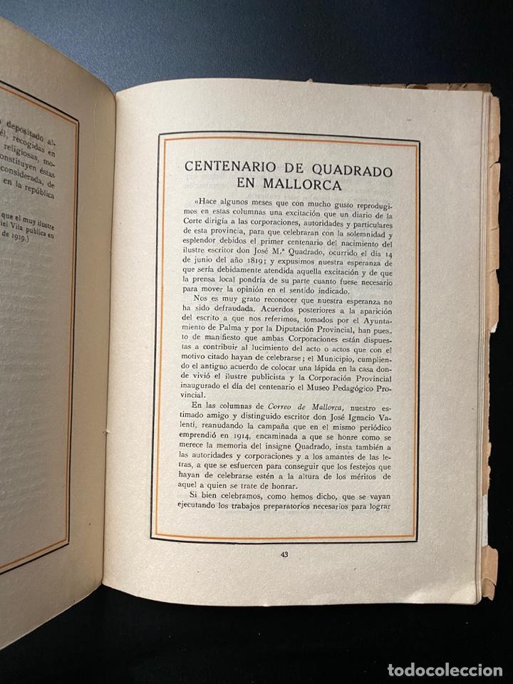 Libros antiguos: CENTENARIO DE D. JOSE Mª CUADRADO 1819-1919. CIUDADELA DE MENORCA. VER FOTOS - Foto 4 - 268034594