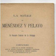 Libros antiguos: LA NIÑEZ DE MENÉNDEZ Y PELAYO - GONZALO CEDRÚN DE LA PEDRAJA. Lote 268786794