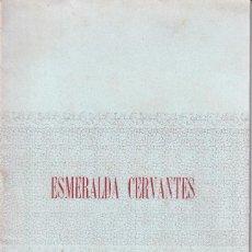 Libros antiguos: ESMERALDA CERVANTES 1905. Lote 269037269