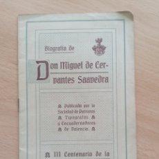 Libros antiguos: BIOGRAFÍA DE DON MIGUEL DE CERVANTES SAAVEDRA. III CENTENARIO DE LA PUBLICACIÓN. 16 PGS 1905. Lote 269044728