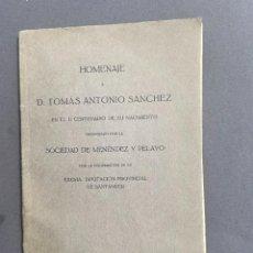 Libros antiguos: 1923 - HOMENAJE A D TOMAS ANTONIO SANCHEZ - CANTABRIA - SANTANDER. Lote 269216013