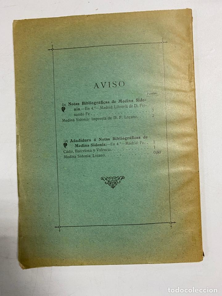 Libros antiguos: AÑADIDURA A NOTAS BIBLIOGRAFICAS DE MEDINA SIDONIA. DOCTOR THEBUSSEM. MADRID, 1910. PAGS: 69 - Foto 11 - 269356318