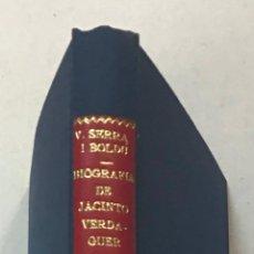 Libros antiguos: BIOGRAFIA DE MOSSÈN JACINTO VERDAGUER. - SERRA I BOLDÚ, VALERI. DEDICATORIA AUTOGRAFA.. Lote 269368408