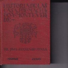 Livres anciens: HISTORIAS DE LAS CASAS DE MACHADO Y MONTEVERDE EN LAS ISLAS CANARIAS POR JOSE PERAZA DE AYALA 1930. Lote 269418908