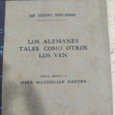 Libros antiguos: LOS ALEMANES TALES COMO OTROS LO VEN HENRY MAXIMILIAN HARDEN LONDRES 1918. Lote 270674938