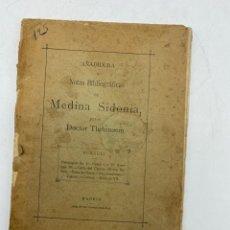 Libros antiguos: AÑADIDURA A NOTAS BIBLIOGRAFICAS DE MEDINA SIDONIA. DOCTOR THEBUSSEM. MADRID, 1910. PAGS: 69. Lote 271064518