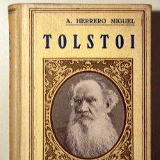 Libros antiguos: HERRERO MIGUEL, A. - TOLSTOI - BARCELONA 1931 - ILUSTRADO. Lote 272213393