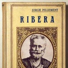 Libros antiguos: PILLEMENT, JORGE - RIBERA - BARCELONA 1931 - ILUSTRADO. Lote 272214503