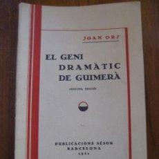 Libros antiguos: EL GENI DRAMATIC DE GUIMERÀ . 2 EDICION - PUBLICACIONS SESOR 1931 .. Lote 273294033