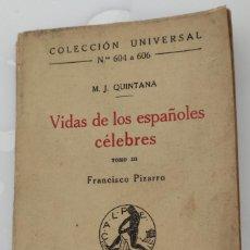 Livres anciens: VIDAS DE LOS ESPAÑOLES CÉLEBRES 1922. TOMO III. FRANCISCO PIZARRO. M.J. QUINTANA.. Lote 276146373
