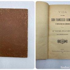 Libros antiguos: VIDA DEL JOVEN FRANCISCO ROMERO Y FERNANDEZ DE CORDOBA. HNO. RAFAEL DE LOS REYES. JEREZ, 1905. Lote 276254298