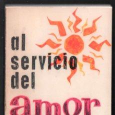 Libros antiguos: AL SERVICIO DEL AMOR VIDA SAN PEDRO JULIÁN EYMARD JOSÉ MARÍA NUÑEZ EUCARISTIA 1962 DEDICADO A MANON. Lote 276543573