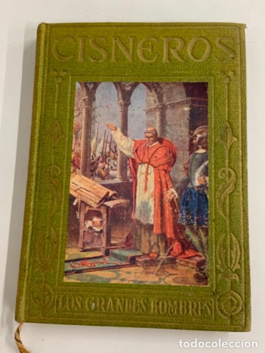 EL CARDENAL CISNEROS - LOS GRANDES HOMBRES - P. FÉLIZ GRACÍA (Libros Antiguos, Raros y Curiosos - Biografías )
