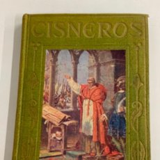 Libros antiguos: EL CARDENAL CISNEROS - LOS GRANDES HOMBRES - P. FÉLIZ GRACÍA. Lote 277716278