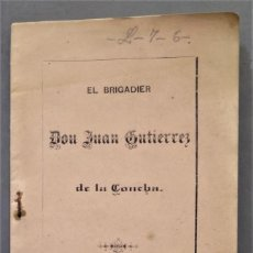 Libros antiguos: 1885.- EL BRIGADIER JUAN GUTIERREZ DE LA CONCHA. Lote 278451868