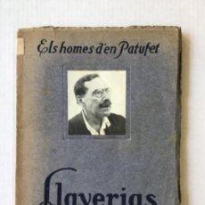Libros antiguos: ELS HOMES D'EN PATUFET. JOAN LLAVERIAS.. Lote 123143372
