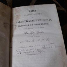 Livros antigos: VIDA RELIGIOSA Y POLÍTICA DE TALLEYRAND PERIGORD ,PRÍNCIPE DEL BENEDETO DE 1838. Lote 285263853