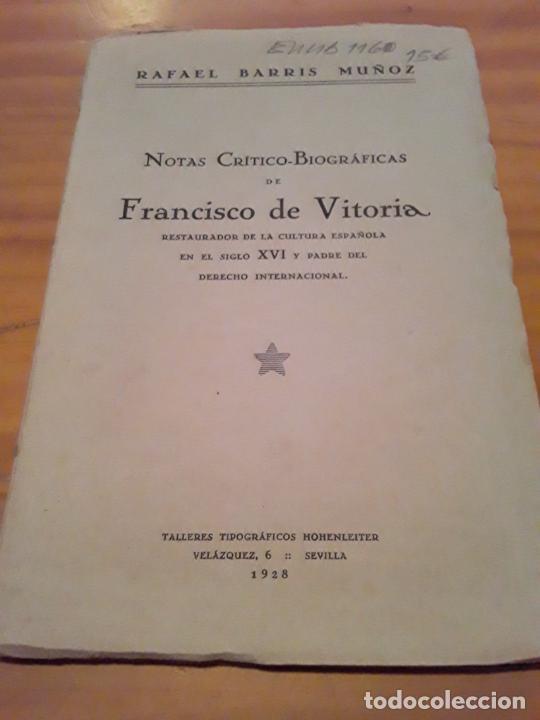 NOTAS CRITICO BIOGRAFICAS DE FRANCISCO DE VITORIA.TALLERES TIPOGRAFICOS HOHENLEITER.1928. (Libros Antiguos, Raros y Curiosos - Biografías )