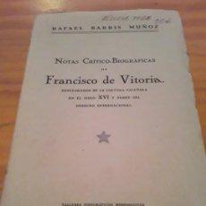 Libros antiguos: NOTAS CRITICO BIOGRAFICAS DE FRANCISCO DE VITORIA.TALLERES TIPOGRAFICOS HOHENLEITER.1928.. Lote 286430488