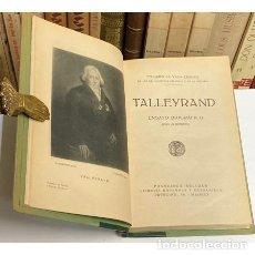 Libros antiguos: AÑO 1926 - TALLEYRAND ENSAYO BIOGRÁFICO POR EL MARQUÉS DE VILLA-URRUTIA - DIPLOMACIA. Lote 288070433