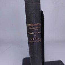 Libros antiguos: VIDA DE SAN FRANCISCO DE BORJA DUQUE CUARTO DE GANDÍA VIRREY DE CATALUÑA Y TERCER GENERAL DE CATALUÑ. Lote 288649288