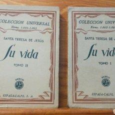 Libros antiguos: SANTA TERESA DE JESUS ~ COLECCION UNIVERSAL ~ ESPASA CALPE - TOMOS 1 Y 2. Lote 288959798