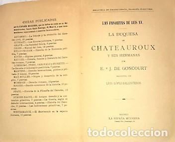 Libros antiguos: E. Y J. DE GONCOURT ... LAS FAVORITAS DE LUIS XV LA DUQUESA DE CHATEAUROUX Y SUS HERMANAS 1900 - Foto 2 - 289340078