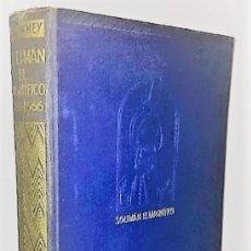 Libros antiguos: FAIRFAX DOWNEY ... SOLIMAN EL MAGNIFICO 1495-1566 ... 1936. Lote 289341558