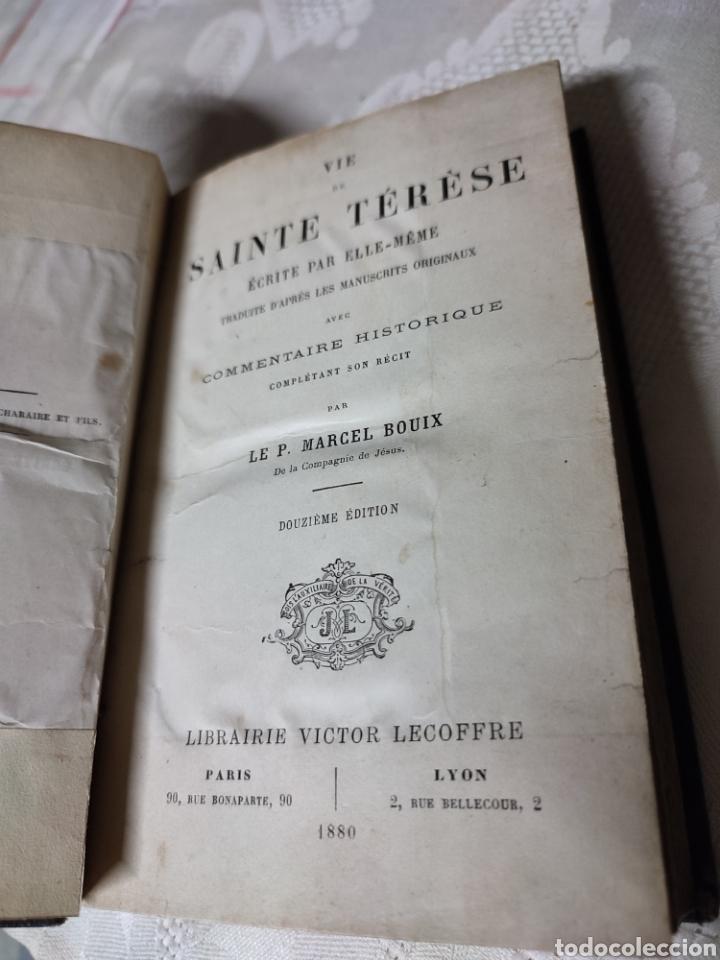 Libros antiguos: Vie de Sainte Terese Ecrit par elle meme 1880 - Foto 5 - 289616608