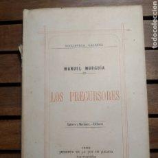 Libros antiguos: LOS PRECURSORES. MANUEL MURGUIA. PRIMERA EDICION. BIBLIOTECA GALLEGA Nº 1. LATORRE Y MARTINEZ. 1886. Lote 293978368