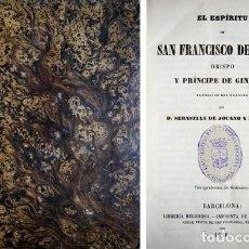 Libros antiguos: [COLLOT, PIERRE]. EL ESPÍRITU DE SAN FRANCISCO DE SALES, OBISPO Y PRÍNCIPE DE GINEBRA. 1856.. Lote 295332443