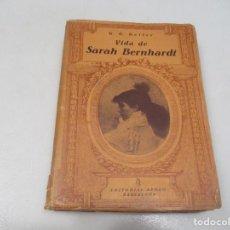 Libros antiguos: G.G. GELLER VIDA DE SARAH BERNHARDT W10193. Lote 295436268