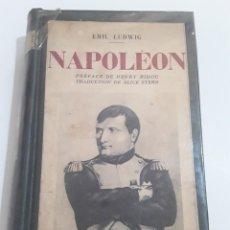Libros antiguos: EMIL LUDWIG. NAPOLEON. PRÉFACE DE HENRY BIDOU. TRADUCTION DE ALICE STERN.. Lote 295445333