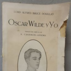 Libros antiguos: ORCAR WILDE Y YO. LORD ALFRED BRUCE DOUGLAS. Lote 295609763