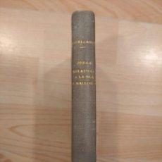Libros antiguos: 'OBRAS RELATIVAS A LA ISLA DE MALLORCA'. G. M. DE JOVELLANOS. 1889. TOMO 1. Lote 295799663