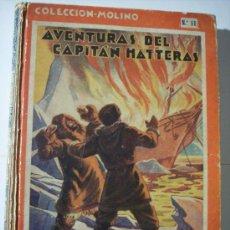 Libros antiguos: AVENTURAS DEL CAPITAN HATTERAS (JULIO VERNE) / COLECCION MOLINO Nº 11 (AÑO 1935). Lote 194098651
