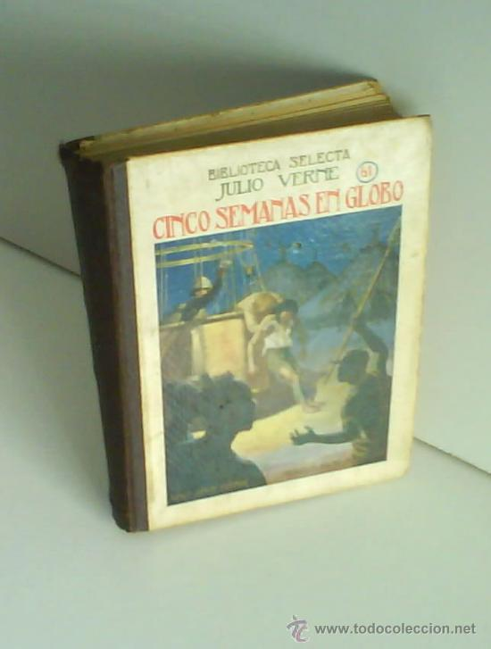 CINCO SEMANAS EN GLOBO, JULIO VERNE, 1934 (Libros antiguos (hasta 1936), raros y curiosos - Literatura - Narrativa - Ciencia Ficción y Fantasía)
