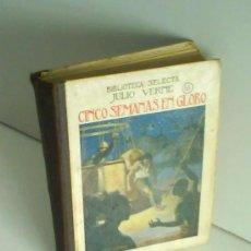 Libros antiguos: CINCO SEMANAS EN GLOBO, JULIO VERNE, 1934. Lote 26570938