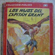 Libros antiguos: LOS HIJOS DEL CAPITÁN GRANT - POR JULIO VERNE - COLECCIÓN MOLINO Nº 16. Lote 19255310