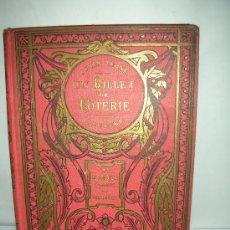 Libros antiguos: UN BILLETE DE LOTERIA , JULIO VERNE, 1924, DIBUJOS DE GEORGE ROUX, EN FRANCES. Lote 27566647