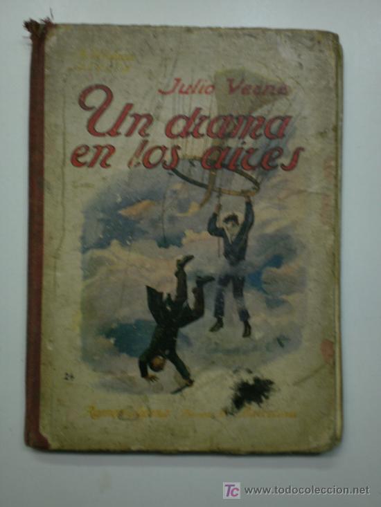 UN DRAMA EN LOS AIRES - JULIO VERNE (Libros antiguos (hasta 1936), raros y curiosos - Literatura - Narrativa - Ciencia Ficción y Fantasía)
