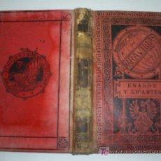 Libros antiguos: ENANOS Y GIGANTES EDUARDO GARNIER BIBLIOTECA DE MARAVILLAS AÑO 1886 RM41166-V. Lote 26714635