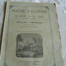 Libros antiguos: JULIO VERNE * MAESE ZACARIAS DRAMA EN LOS AIRES * MADRID 1888 * EL RELOJERO QUE VENDIO SU ALMA. Lote 24376597