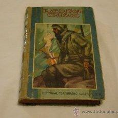 Libros antiguos: ROBINSON CRUSOE, EDITORIAL SATURNINO CALLEJA S.A.. Lote 28526913