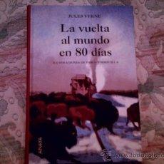 Libros antiguos: LA VUELTA AL MUNDO EN 80 DIAS, DE JULIO VERNE (ANAYA, CARTONE, EDIC LUJO)(ILUST PABLO TORRECILLA). Lote 28568975